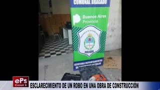 ESCLARECIMIENTO DE UN ROBO EN UNA OBRA DE CONSTRUCCIÓN