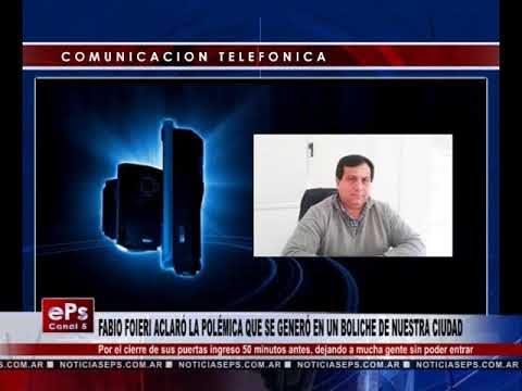 FABIO FOIERI ACLARÓ LA POLÉMICA QUE SE GENERÓ EN UN BOLICHE DE NUESTRA CIUDAD