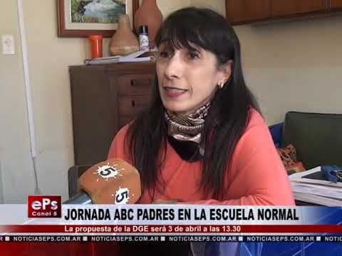 JORNADA ABC PADRES EN LA ESCUELA NORMAL