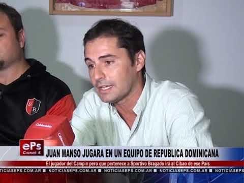 JUAN MANSO JUGARA EN UN EQUIPO EN REPUBLICA DOMINICANA