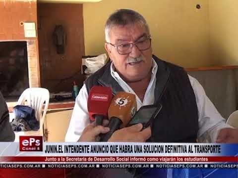 JUNINEL INTENDENTE ANUNCIO QUE HABRA UNA SOLUCION DEFINITIVA AL TRANSPORTE