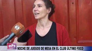 NOCHE DE JUEGOS DE MESA EN EL CLUB ÚLTIMO FOCO