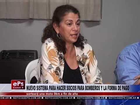 NUEVO SISTEMA PARA HACER SOCIOS PARA BOMBEROS Y LA FORMA DE PAGO