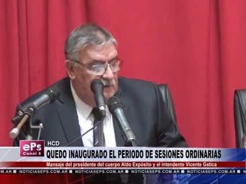QUEDO INAUGURADO EL PERIODO DE SESIONES ORDINARIAS