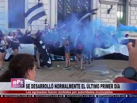 SE DESARROLLÓ NORMALMENTE EL ÚLTIMO PRIMER DÍA