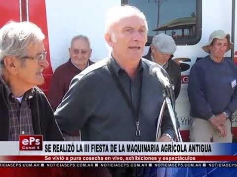 SE REALIZÓ LA III FIESTA DE LA MAQUINARIA AGRÍCOLA ANTIGUA