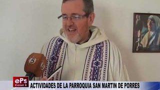 ACTIVIDADES DE LA PARROQUIA SAN MARTIN DE PORRES