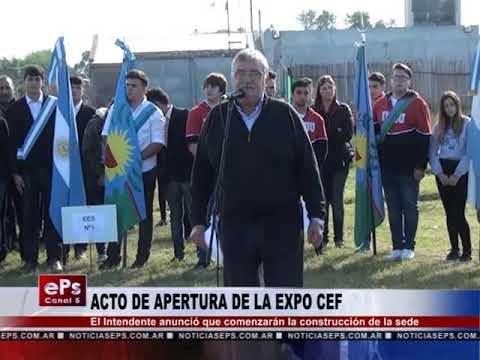 ACTO DE APERTURA DE LA EXPO CEF