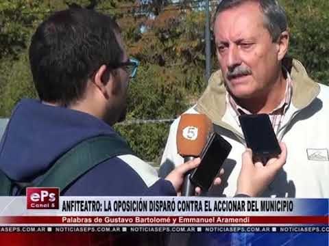 ANFITEATRO LA OPOSICIÓN DISPARÓ CONTRA EL ACCIONAR DEL MUNICIPIO