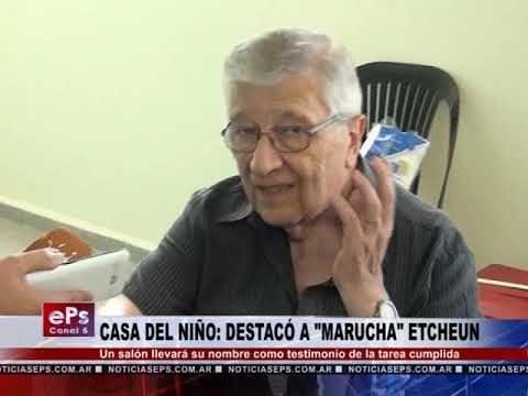 CASA DEL NIÑO DESTACÓ A MARUCHA ETCHEUN