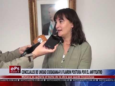CONCEJALES DE UNIDAD CIUDADANA PJ FIJARON POSTURA POR EL ANFITEATRO