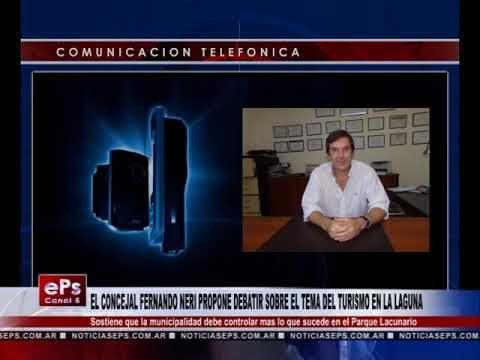 EL CONCEJAL FERNANDO NERI PROPONE DEBATIR SOBRE EL TEMA DEL TURISMO EN LA LAGUNA