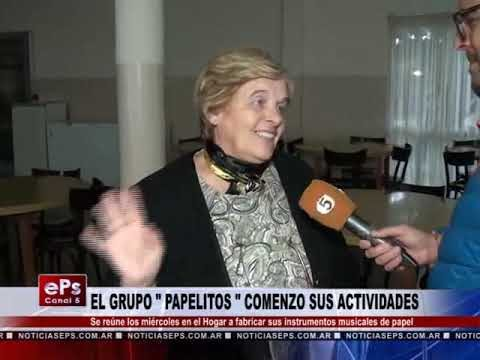 EL GRUPO PAPELITOS COMENZO SUS ACTIVIDADES