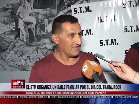 EL STM ORGANIZA UN BAILE FAMILIAR POR EL DÍA DEL TRABAJADOR