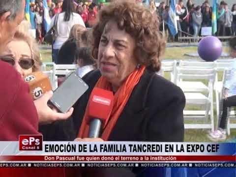 EMOCIÓN DE LA FAMILIA TANCREDI EN LA EXPO CEF