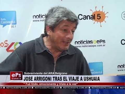 JOSE ARRIGONI TRAS EL VIAJE A USHUAIA