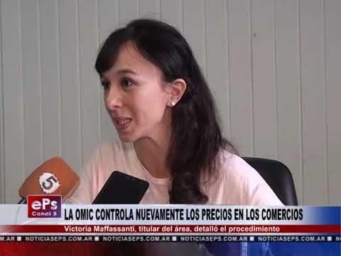 LA OMIC CONTROLA NUEVAMENTE LOS PRECIOS EN LOS COMERCIOS
