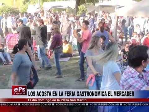 LOS ACOSTA EN LA FERIA GASTRONOMICA EL MERCADER