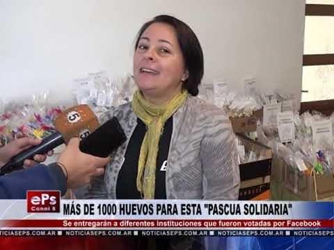 MÁS DE 1000 HUEVOS PARA ESTA PASCUA SOLIDARIA