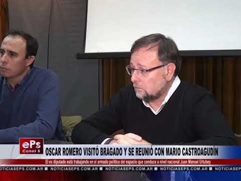 OSCAR ROMERO VISITÓ BRAGADO Y SE REUNIÓ CON MARIO CASTROAGUDÍN