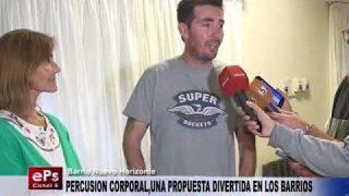 PERCUSION CORPORAL,UNA PROPUESTA DIVERTIDA EN LOS BARRIOS