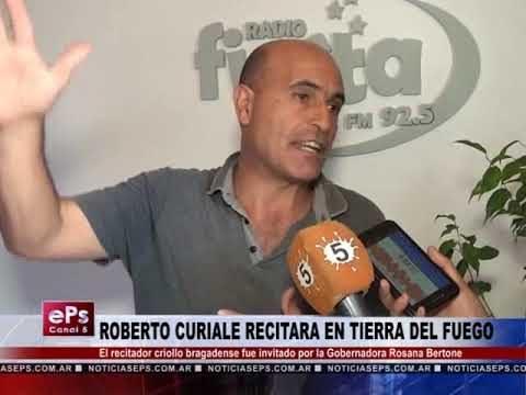 ROBERTO CURIALE RECITARA EN TIERRA DEL FUEGO
