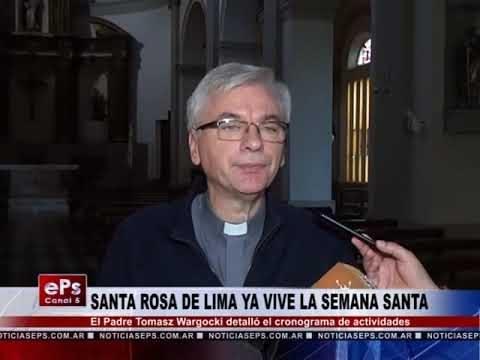 SANTA ROSA DE LIMA YA VIVE LA SEMANA SANTA