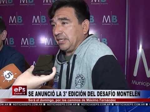 SE ANUNCIÓ LA 3° EDICIÓN DEL DESAFÍO MONTELÉN