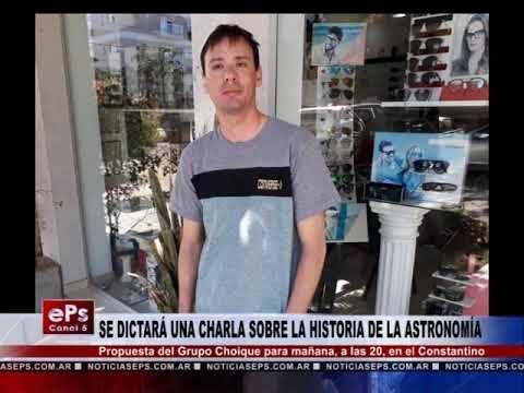 SE DICTARÁ UNA CHARLA SOBRE LA HISTORIA DE LA ASTRONOMÍA