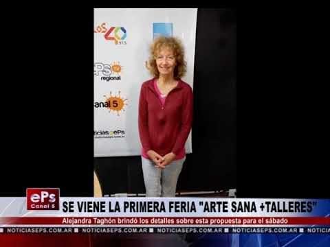 SE VIENE LA PRIMERA FERIA ARTE SANA +TALLERES
