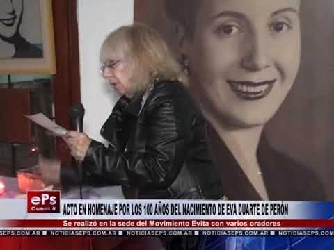 ACTO EN HOMENAJE POR LOS 100 AÑOS DEL NACIMIENTO DE EVA DUARTE DE PERÓN