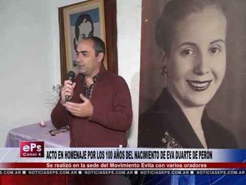 ACTO EN HOMENAJE POR LOS 100 AÑOS DEL NACIMIENTO DE EVA DUARTE DE PERÓN PARTE 2