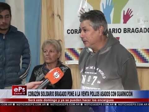 CORAZÓN SOLIDARIO BRAGADO PONE A LA VENTA POLLOS ASADOS CON GUARNICIÓN