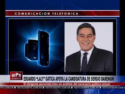 EDUARDO LALY GATICA APOYA LA CANDIDATURA DE SERGIO BARENGHI