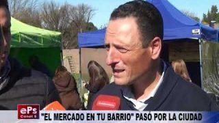 EL MERCADO EN TU BARRIO PASÓ POR LA CIUDAD