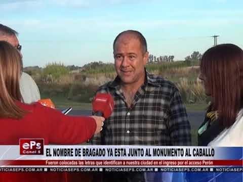 EL NOMBRE DE BRAGADO YA ESTA JUNTO AL MONUMENTO AL CABALLO