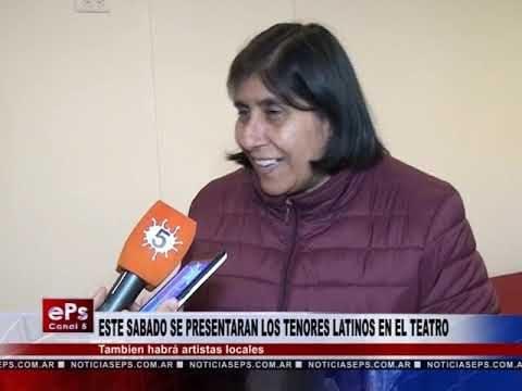 ESTE SABADO SE PRESENTARAN LOS TENORES LATINOS EN EL TEATRO