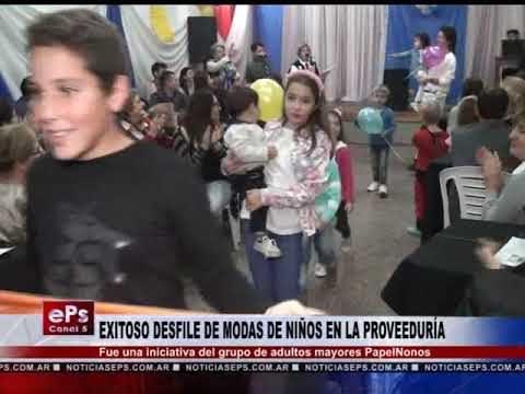 EXITOSO DESFILE DE MODAS DE NIÑOS EN LA PROVEEDURÍA