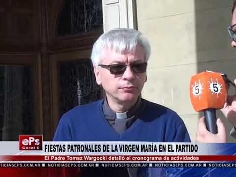 FIESTAS PATRONALES DE LA VIRGEN MARÍA EN EL PARTIDO