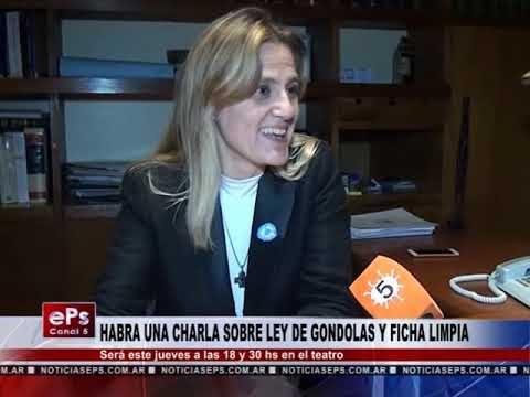 HABRA UNA CHARLA SOBRE LEY DE GONDOLAS Y FICHA LIMPIA