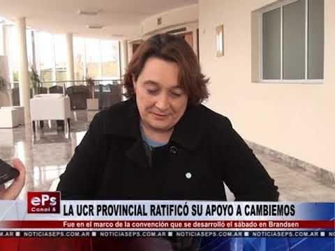 LA UCR PROVINCIAL RATIFICÓ SU APOYO A CAMBIEMOS