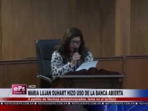 MARIA LUJAN DUHART HIZO USO DE LA BANCA ABIERTA