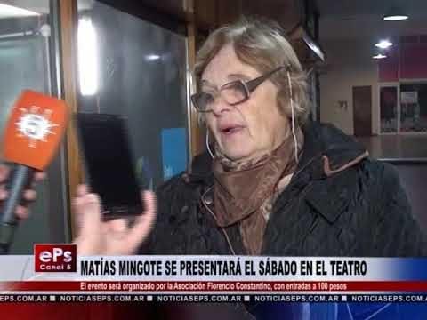 MATÍAS MINGOTE SE PRESENTARÁ EL SÁBADO EN EL TEATRO