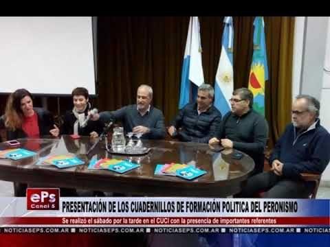 PRESENTACIÓN DE LOS CUADERNILLOS DE FORMACIÓN POLITICA DEL PERONISMO