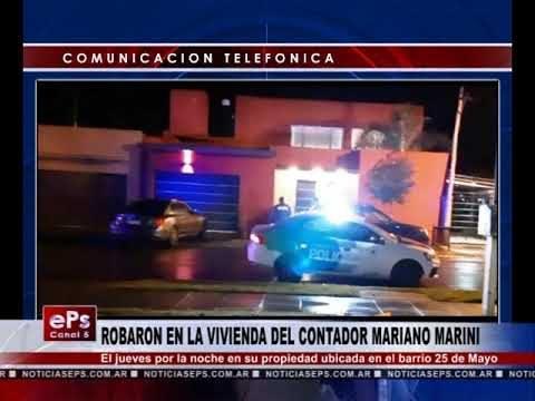 ROBARON EN LA VIVIENDA DEL CONTADOR MARIANO MARINI