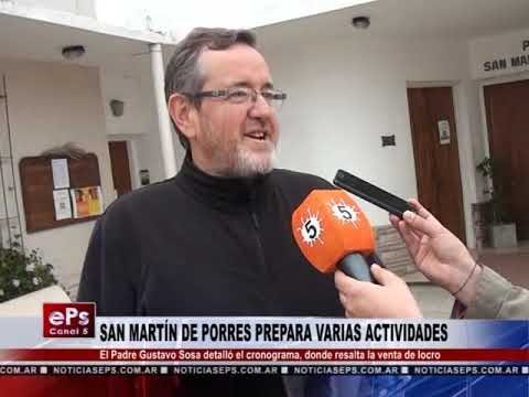 SAN MARTÍN DE PORRES PREPARA VARIAS ACTIVIDADES