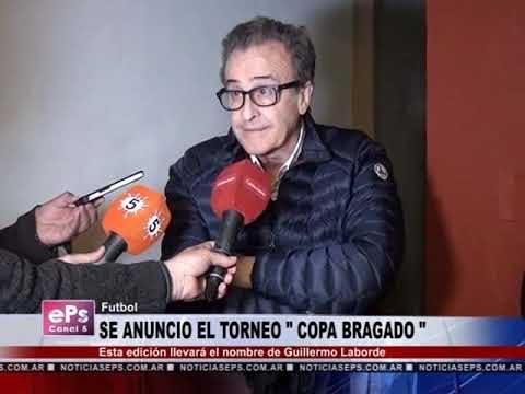 SE ANUNCIO EL TORNEO COPA BRAGADO