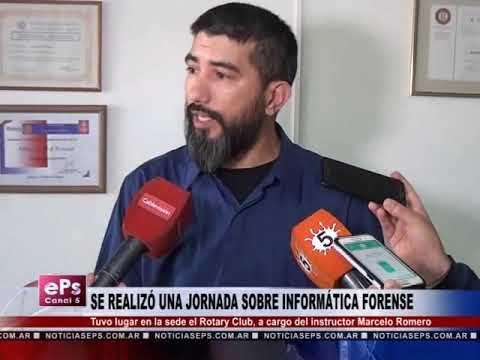 SE REALIZÓ UNA JORNADA SOBRE INFORMÁTICA FORENSE