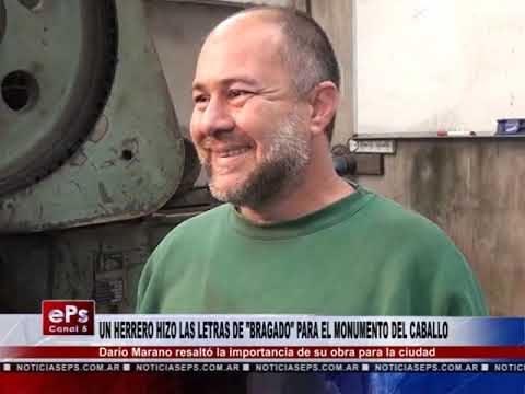UN HERRERO HIZO LAS LETRAS DE BRAGADO PARA EL MONUMENTO DEL CABALLO