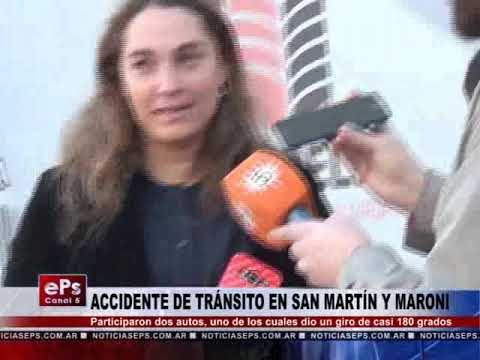 ACCIDENTE DE TRÁNSITO EN SAN MARTÍN Y MARONI